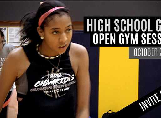 High School Girls INVITE ONLY Open Gym Sessions: October 20, 2019 OFFICIAL MIXTAPE