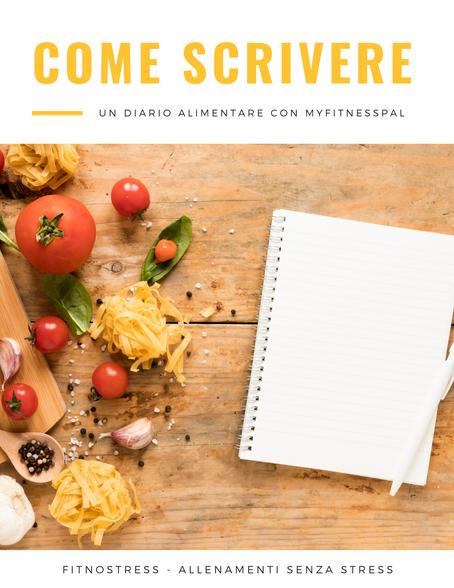 Come scrivere un diario alimentare con MyFitnessPal