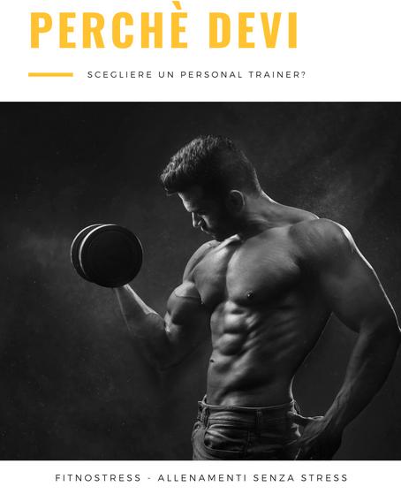 Perché devi scegliere un personal trainer?