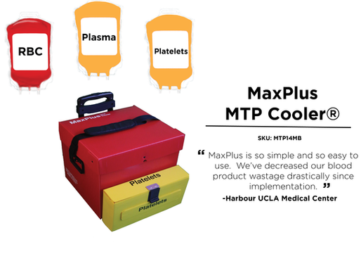 86% Reduction in pRBC Loss From Implementing MaxPlus MTP Coolers