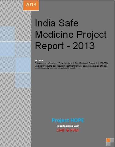 India Safe Medicine Project Report 2013