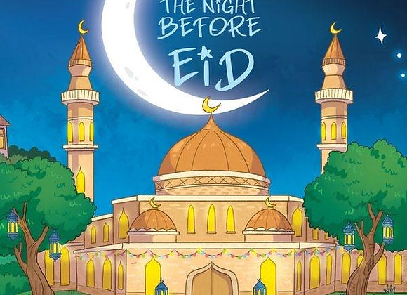 'Tis The Night Before Eid