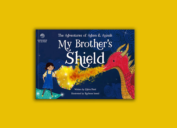 MY BROTHER'S SHIELD STORYBOOK