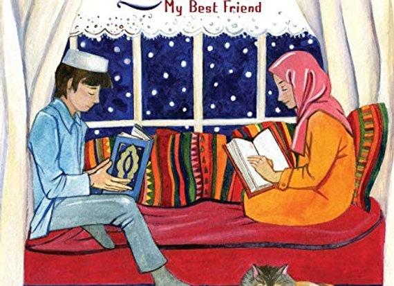 The Qur'an, My Best Friend