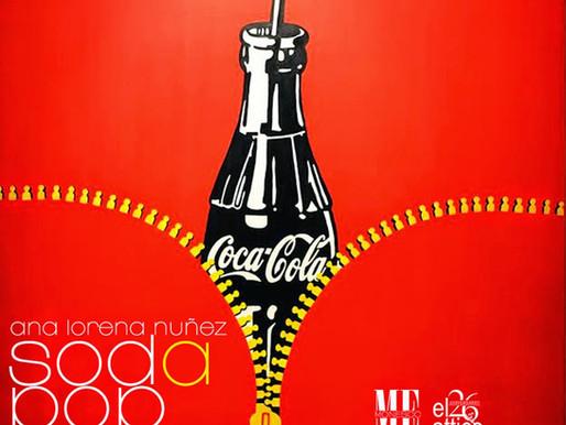 """Soda Pop"" Ana Lorena Núñez"