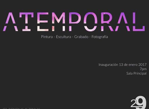 """ATEMPORAL"", exposición colectiva"