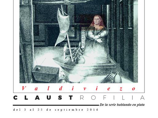 "Fernando Valdiviezo ""Claustrofilia"""