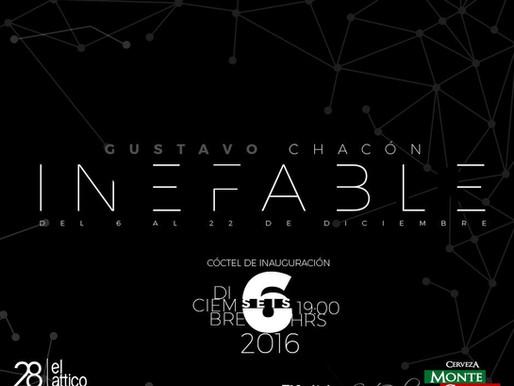 "Gustavo Chacón ""INEFABLE"""