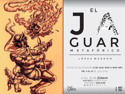 "Ludin Lopez Merrón ""El jaguar metafórico"""
