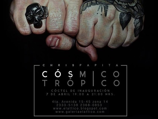 """""""Cósmico Trópico"""" Chrispapita"""