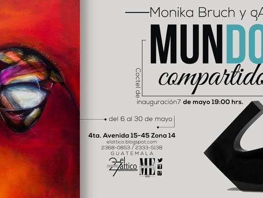 """Monika Bruch & gART """"Mundos compartidos """""""