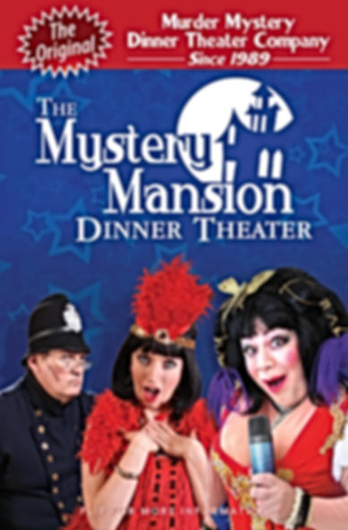 Mystery Mansion Dinne Theater promotional poster