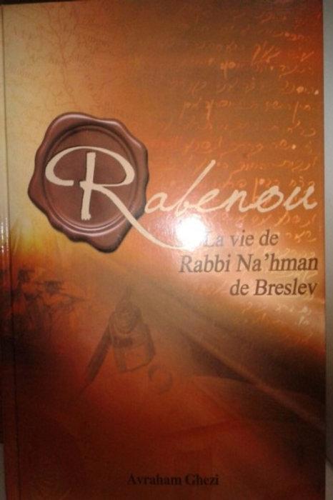La vie de Rabbi Nah'man de Breslev
