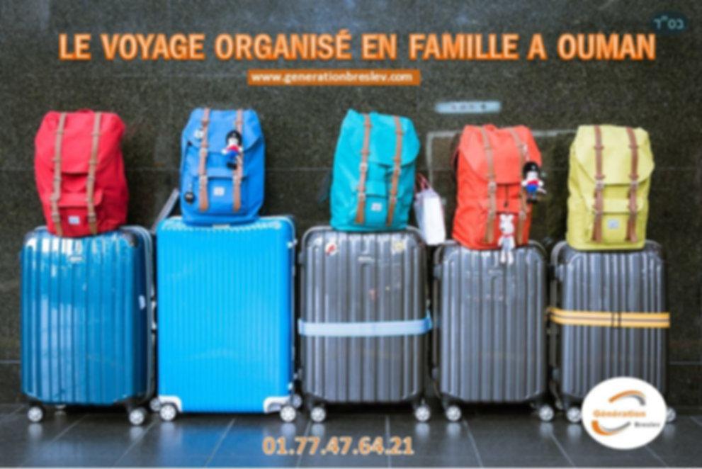 Voyages organises en famile - Génération Breslev