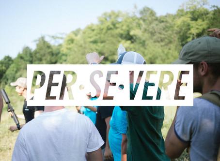 PER·SE·VERE (Week 3)