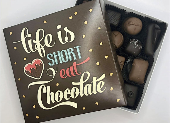 Life is Short. Eat Chocolate Candy Box