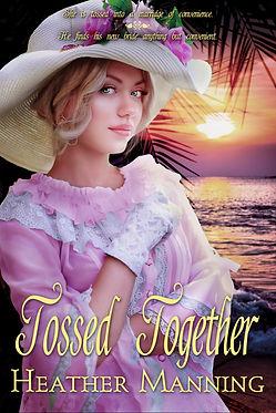 Tossed Together Heather Manning