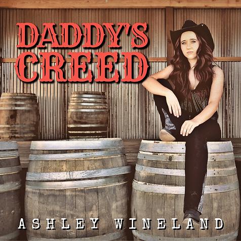 ASHLEY WINELAND_DADDYS CREED SINGLE ARTW