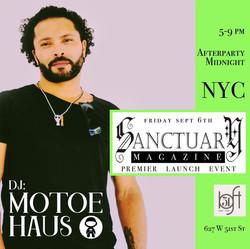 Motoe Haus - Sanctuary Magazine Party NY