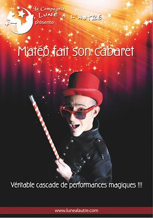 Matéo fait son cabaret avec La compagnie Lune à l'autre Spectacle enfant, spectacle de magie drome