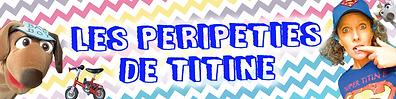 Les péripéties de Titine