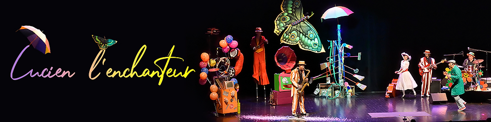 Lucien l'enchanteuravec La compagnie Lune à l'autre Spectacle enfant, spectacle de clown Vaucluse spectacle pour entreprises dans la Drome, bouches du rhone, Gard