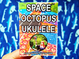 SPACE OCTOPUS UKULELE A Step by Step Painting Guide
