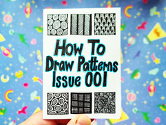 How To Draw Patterns Issue 001
