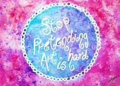 Stop Pretending Art Is Hard