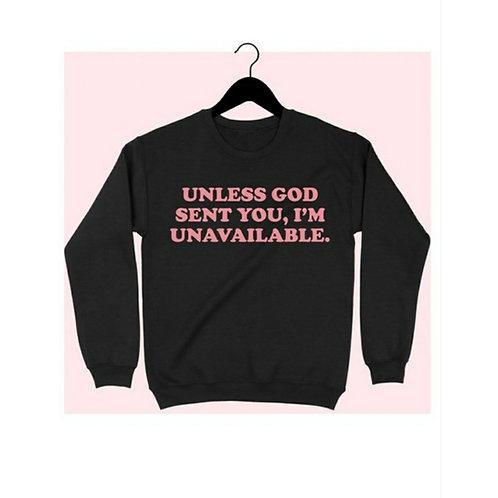 Unless God Sent You....