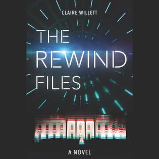 """""""The Rewind Files"""""""