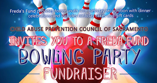 Child Abuse Prevention Council of Sacramento invites you to a Freda Fund Bowling Party fundraiser, excerpt from the event flyer.