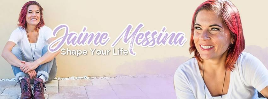 Jaime Messina - Shape Your Life