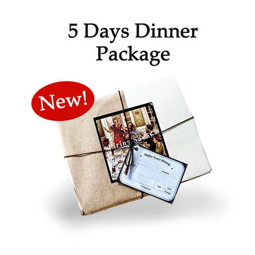 5 Day Dinner Package
