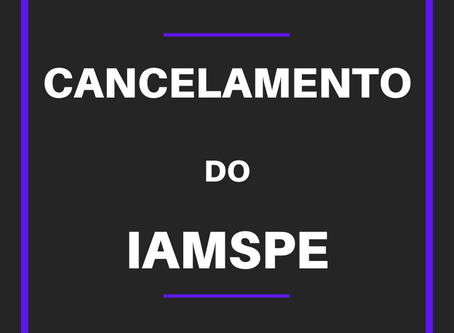 COMO SOLICITAR O CANCELAMENTO DO IAMSPE