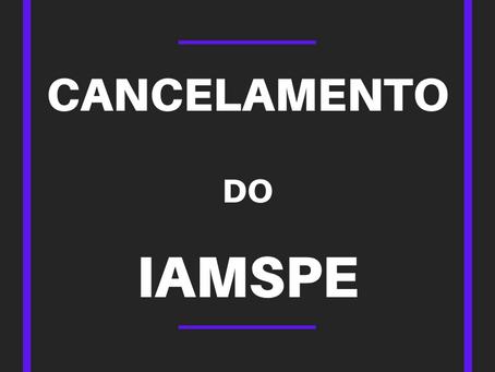 COMO SOLICITAR O CANCELAMENTO DO IAMSPE