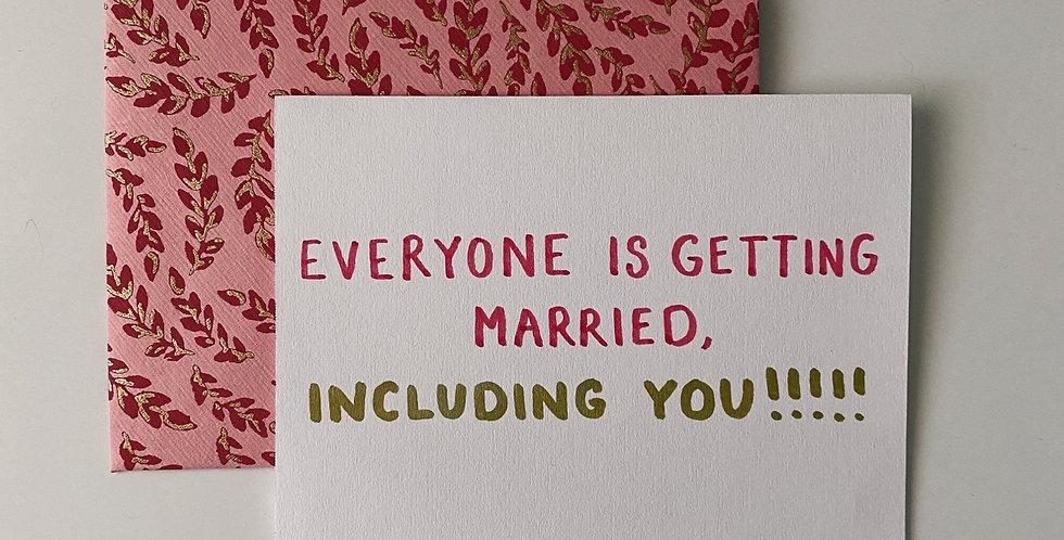 Everyone Is Getting Married Card