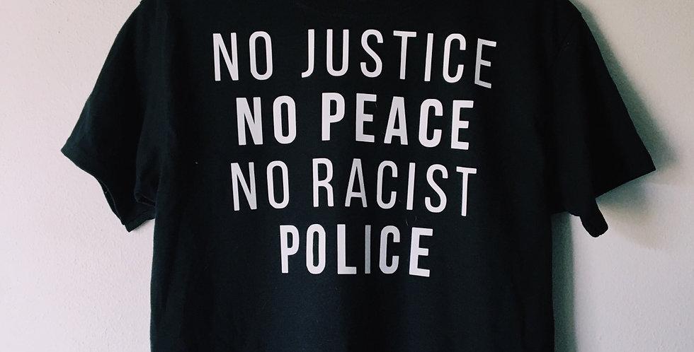 No Justice T-Shirt