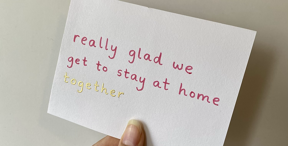 Stay At Home Card (embossed)