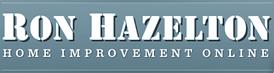 Ron Hazelton Home Improvement Online
