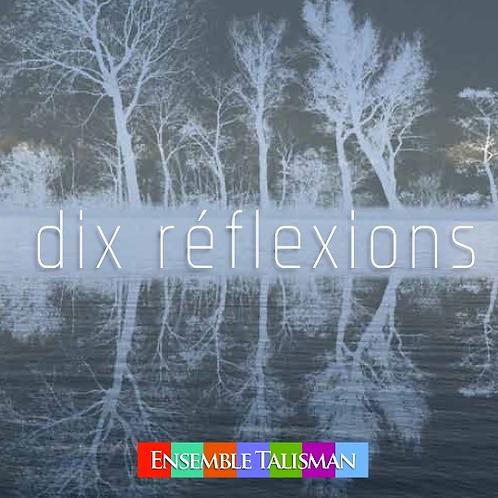 DIX RÉFLEXIONS