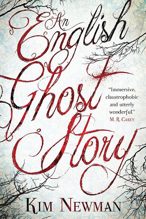 An English Ghost Story (Kim Newman)