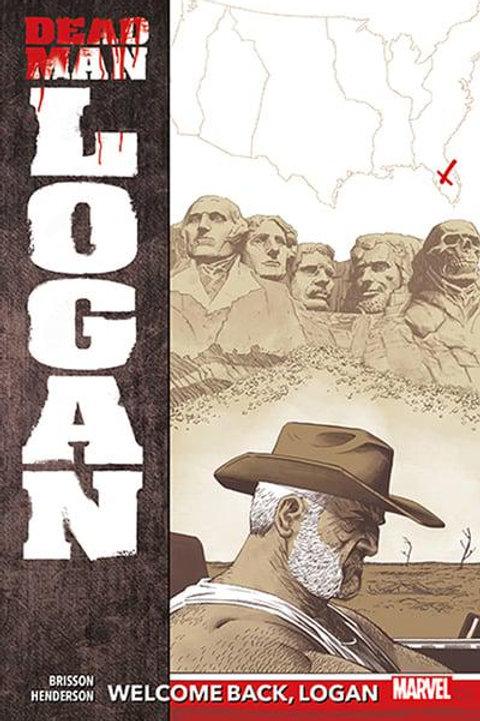 Dead Man Logan Vol2: Welcome Back, Logan (Ed Brisson & Mike Henderson)