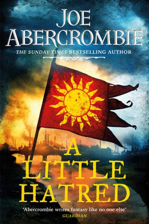 A Little Hatred (JOE ABERCROMBIE)