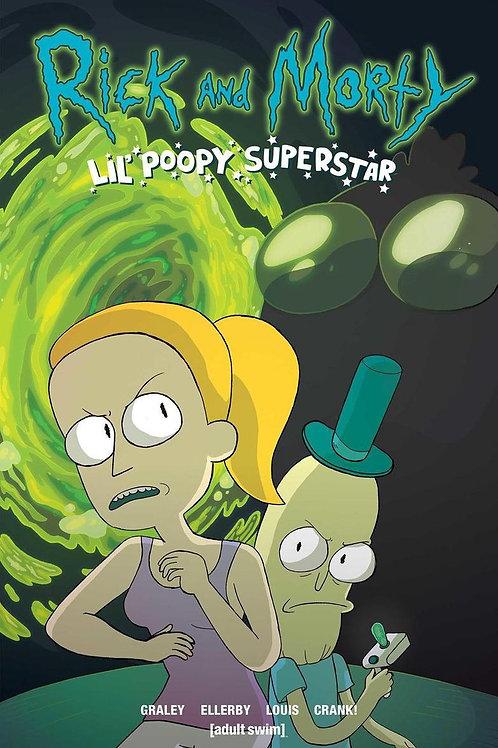 Rick & Morty: Lil' Poopy Superstar (Sarah Graley & Marc Ellerby)