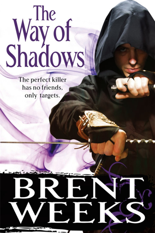 The Way of Shadows (BRENT WEEKS)