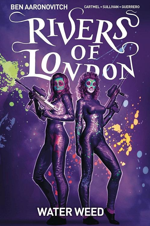 Rivers Of London Vol 6: Water Weed (Ben Aaronovitch & Andrew Cartmel)