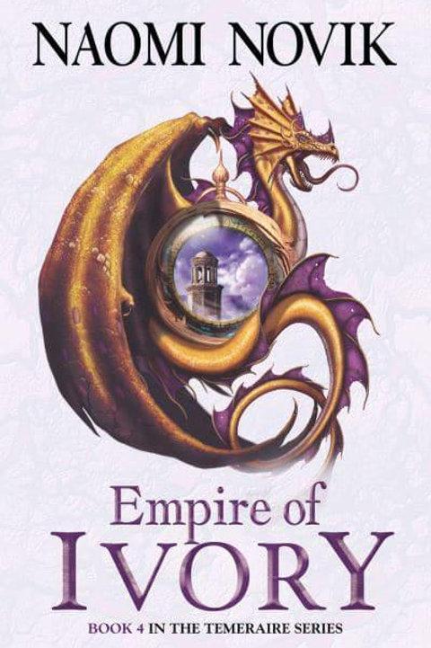 Empire of Ivory (Naomi Novak)