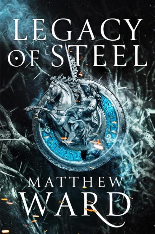 Legacy of Steel (Matthew Ward)