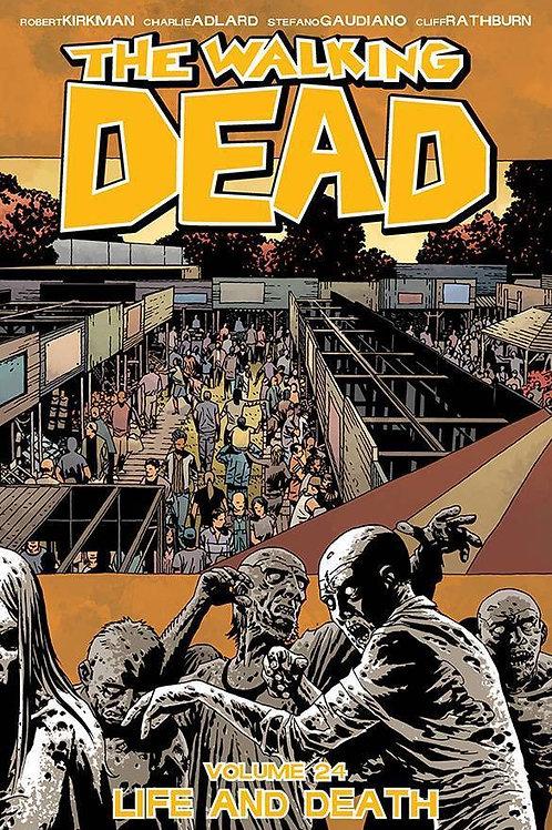 The Walking Dead Vol24: Life And Death (Robert Kirkman &Charlie Adlard)